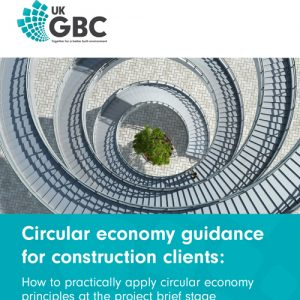 UKGBC launch circular economy guidance